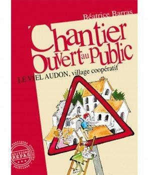 CHANTIER OUVERT AU PUBLIC