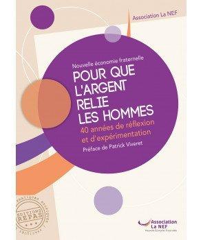 POUR QUE L'ARGENT RELIE LES HOMMES